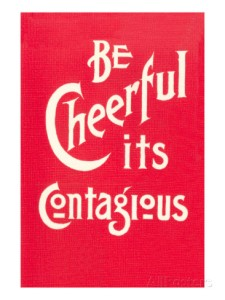 be-cheerful-it-s-contagious